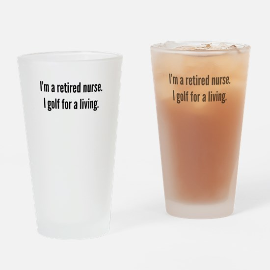 Retired Nurse Golfer Drinking Glass