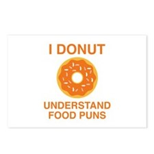 I Donut Understand Food Puns Postcards (Package of