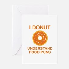 I Donut Understand Food Puns Greeting Cards (Pk of