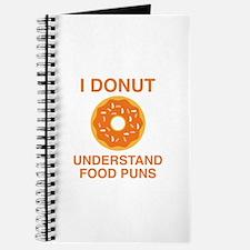 I Donut Understand Food Puns Journal