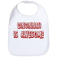 Cincinnati is awesome Bib