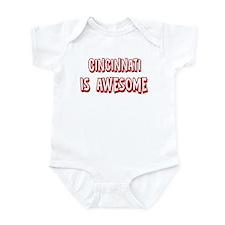 Cincinnati is awesome Infant Bodysuit