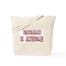 Cincinnati is awesome Tote Bag
