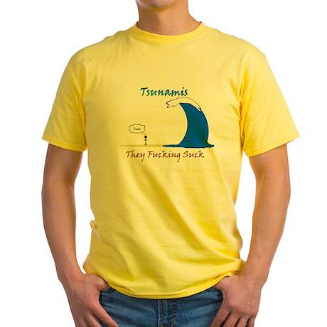 Tsunamis Suck Yellow T-Shirt