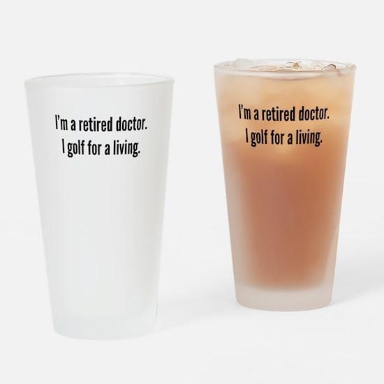 Retired Doctor Golfer Drinking Glass
