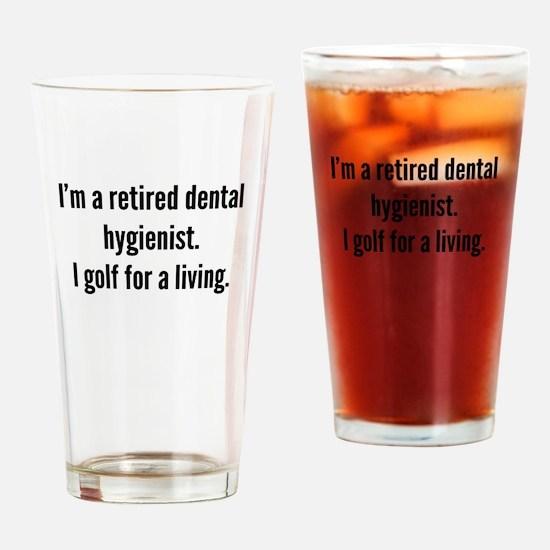 Retired Dental Hygienist Golfer Drinking Glass