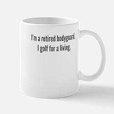 Retired Bodyguard Golfer Mugs