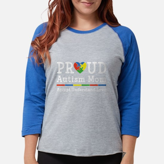 Proud Autism Mom Long Sleeve T-Shirt