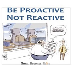 Be Proactive Not Reactive Poster