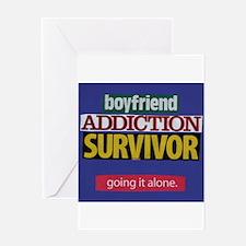 Boyfriend Addiction Survivor Greeting Card