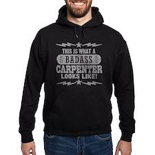 Badass Carpenter Hoodie