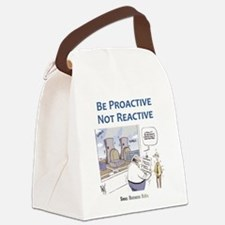 Be Proactive Not Reactive Canvas Lunch Bag