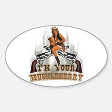 im your huckle berry Oval Decal