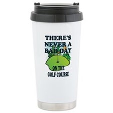 GOLF - THERE'S NEVER A Travel Mug