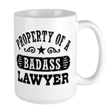 Property of a Badass Lawyer Mug