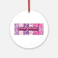 Diva Divine (animal print design) Ornament (Round)