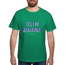 Yes, I Do Marathons T-Shirt