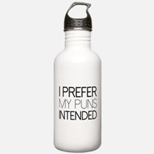 I Prefer My Puns Intended Water Bottle