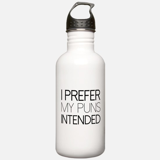 I Prefer My Puns Intended Water Bottle