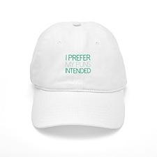 I Prefer My Puns Intended Baseball Cap
