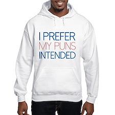 I Prefer My Puns Intended Jumper Hoody