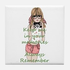 Keep me in your memory Tile Coaster