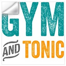 Gym and Tonic Wall Decal