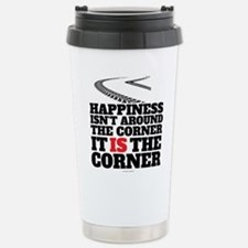 Happiness Isn't Around Stainless Steel Travel Mug