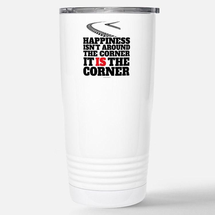 Happiness Isn't Around Travel Mug