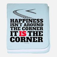 Happiness Isn't Around The Corner baby blanket