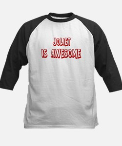 Joliet is awesome Tee