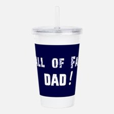 Hall of Fame Dad Blue Acrylic Double-wall Tumbler