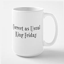 Correct King Friday Large Mug
