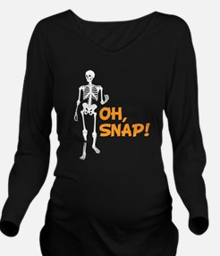 Oh, Snap! Funny Skel Long Sleeve Maternity T-Shirt