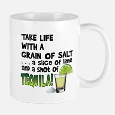 Take Life with a Grain of Salt & a Shot of TEQUILA