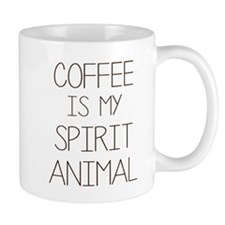 Coffe Is My Spirit Animal Mugs