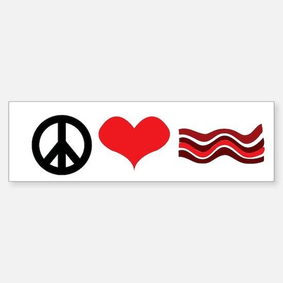 Peace Love and Bacon Bumper Bumper Bumper Sticker