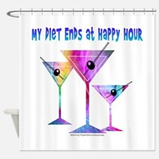 My DIET ENDS at Happy Hour! Shower Curtain