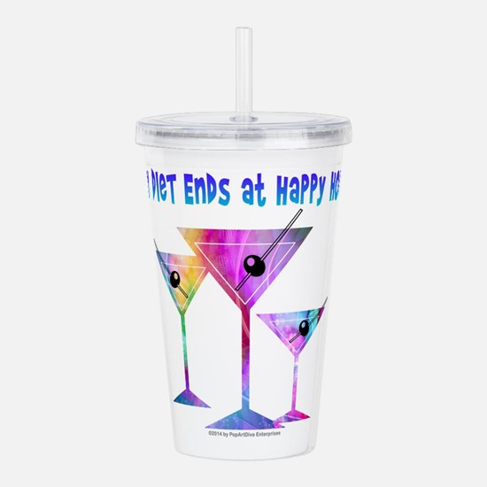 My DIET ENDS at Happy Hour! Acrylic Double-wall Tu