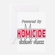 Homicide Energy Drink Greeting Cards
