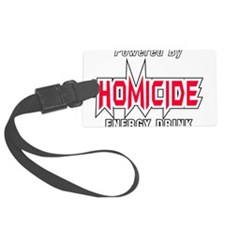 Homicide Energy Drink Luggage Tag