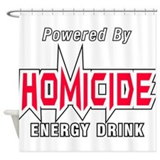 Homicide Energy Drink Shower Curtain