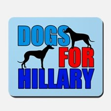 Dogs for Hillary Mousepad