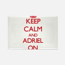 Keep Calm and Adriel ON Magnets
