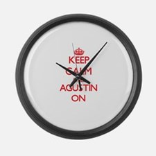 Keep Calm and Agustin ON Large Wall Clock
