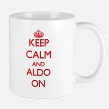 Keep Calm and Aldo ON Mugs