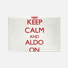 Keep Calm and Aldo ON Magnets