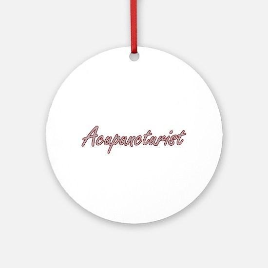 Acupuncturist Artistic Job Design Ornament (Round)