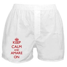 Keep Calm and Amare ON Boxer Shorts