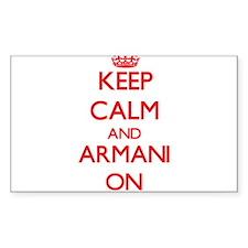 Keep Calm and Armani ON Decal